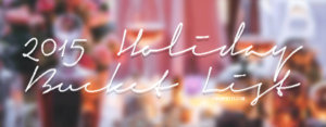 HolidayBucketList2015