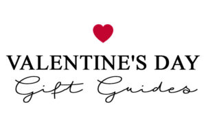 Valentine's Day Gift Guides 2018