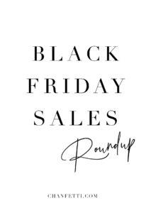 2018 Black Friday Sales Roundup - Chanfetti Blog