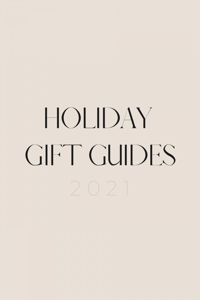 Holiday Gift Guides 2021 - Brenna Anastasia Blog